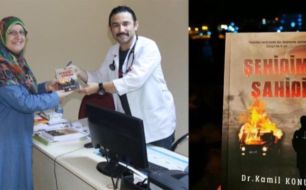 Hendek operasyonlarında görev alan Doktor Kamil Konur yaşadıklarını kitaba döktü