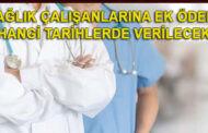 Sağlık çalışanlarına ek ödeme 15 Ocak'ta verilecek mi?
