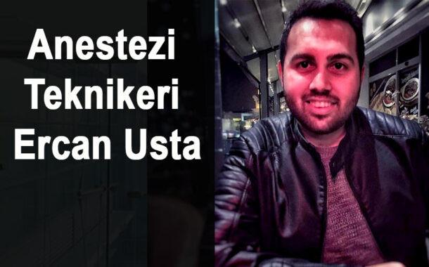 Anestezi Teknikeri Ercan Usta Koronavirüse Yenildi
