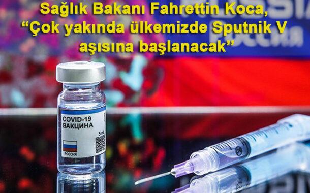 Sputnik V aşısına başlanacak