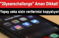 Sosyal Medya'da '20 years challenge' akımı için uyarı