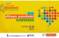 """""""Dünya Pandemi Konferansı"""" İzmir'de Yapılacak"""