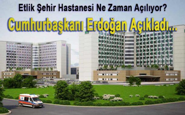 Etlik Şehir Hastanesi Hizmete Giriyor