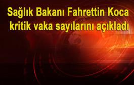 Sağlık Bakanı Fahrettin Koca: Aşınızı olmadıysanız hemen yaptırın