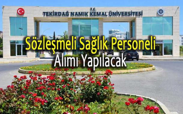 Tekirdağ Namık Kemal Üniversitesi Sağlık Personeli Alımı Yapacak!