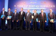 5. Türk Tıp Dünyası Kurultayı Yapıldı