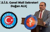 T.S.İ.S. Genel Mali Sekreteri Doğan ALIÇ'ın 4d'li işçiler hakkındaki açıklamaları