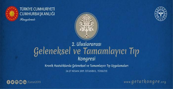2. Uluslararası Geleneksel ve Tamamlayıcı Tıp Kongresi