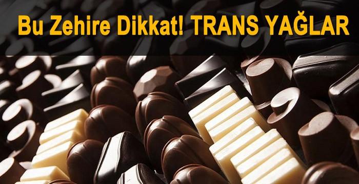 Trans Yağlı Ürünlere Dikkat!