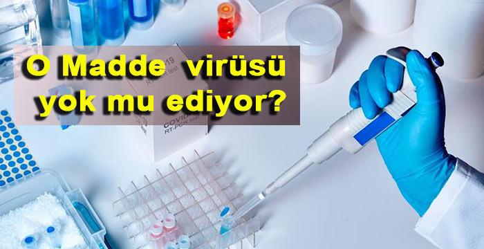 Koronavirüsü baskılayan bir madde bulundu!