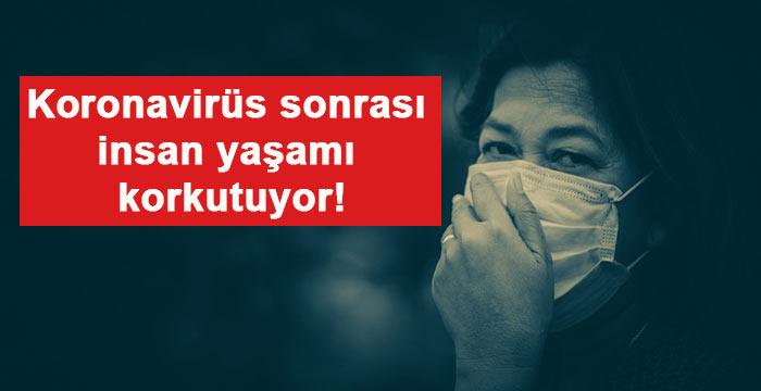 Koronavirüs sonrası için korkutan araştırma! Hastalıklar artacak!