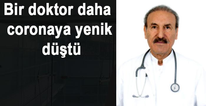 Dr. Şener Karakış coronaya yenik düştü