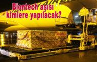 1.4 milyon doz BioNTech aşısı Türkiye'de