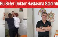 Prof. Dr. Hasan Yüksel hastasına saldırdı iddiası