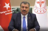 Sağlık Bakanı Fahrettin Koca'dan salgın ne zaman bitecek sorusuna yanıt