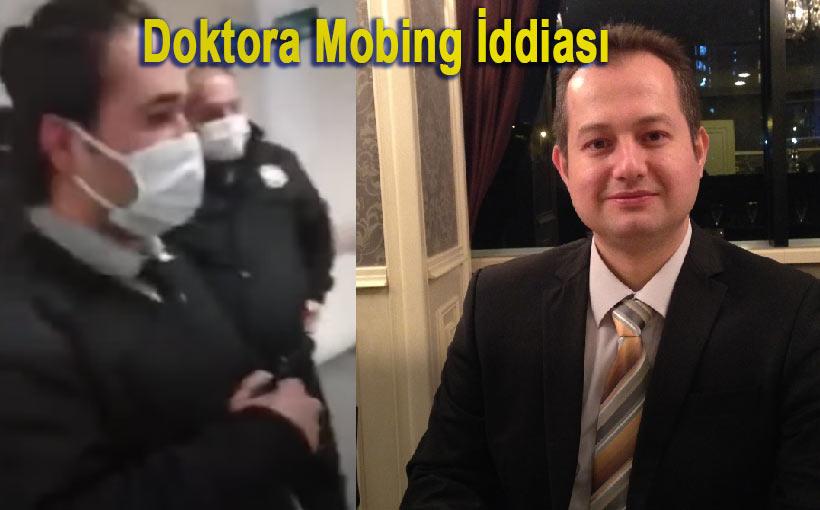 Dr. Samet Temel Mobbing İddiasında bulundu