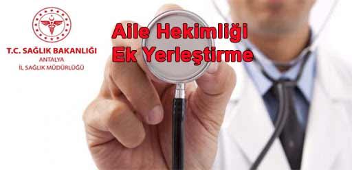 Antalya İl Sağlık Müdürlüğü Aile Hekimliği 2021 Yılı 4. Ek Yerleştirme