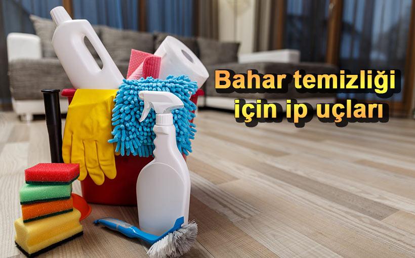 Bahar temizliği yaparken zehirlenmeyin!