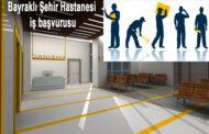 İzmir Bayraklı Şehir Hastanesi iş başvurusu