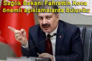 Sağlık Bakanı Fahrettin Koca'dan Son Dakika Açıklamalar